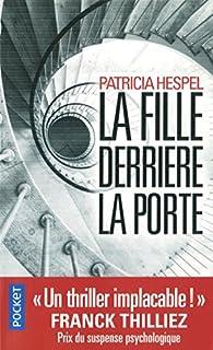 La fille derrière la porte, Hespel, Patricia