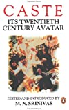 Caste Its Twentieth Century Avatar
