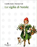 img - for La vigilia di Natale (Natale ieri e oggi) (Italian Edition) book / textbook / text book