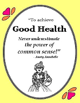Aunty Annabelle's Guide to Good Health