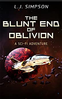 The Blunt End of Oblivion (The Blunt End Series, Book 2) by [Simpson, L.J.]