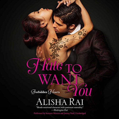 Hate to Want You: Forbidden Hearts (Forbidden Hearts series, Book 1)