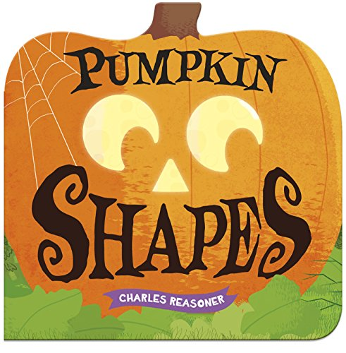Pumpkin Shapes (Charles Reasoner Halloween Books)