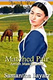 Amish Matchmaker: A Matched Pair: Amish Romance