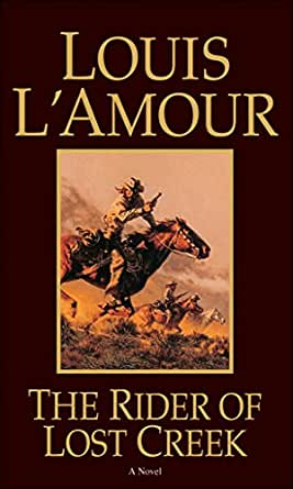 Download The Rider Of Lost Creek Kilkenny 1 By Louis Lamour