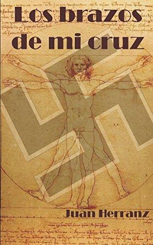 Download Los brazos de mi cruz (Spanish Edition) ebook
