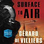 Surface to Air: A Malko Linge Novel | Gérard de Villiers