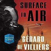 Surface to Air: A Malko Linge Novel   Gérard de Villiers