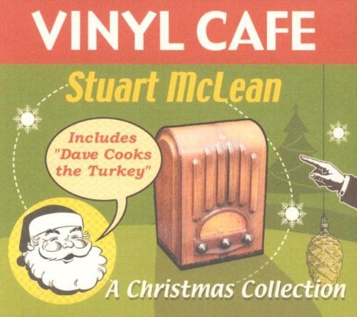 A Christmas Collection (Vinyl Cafe) (Best Vinyl Cafe Stories)