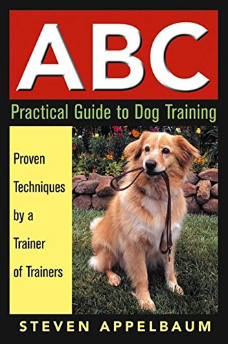 ABC Practical Guide to Dog Training by Brand: Howell Book House