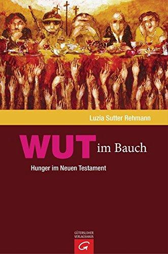 wut-im-bauch-hunger-im-neuen-testament