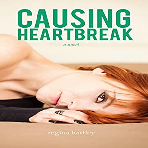 Causing Heartbreak Audiobook