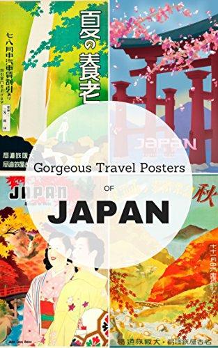 Gorgeous Travel Posters of Japan: Vintage Travel (Gorgeous Vintage Japan)