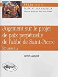 Jugement sur le projet de paix perpétuelle de l'abbé de Saint-Pierre