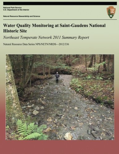 Download Water Quality Monitoring at Saint-Gaudens National Historic Site Northeast Temperate Network 2011 Summary Report ebook