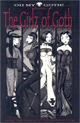 Oh My Goth!: Presents the Girlz of Goth!