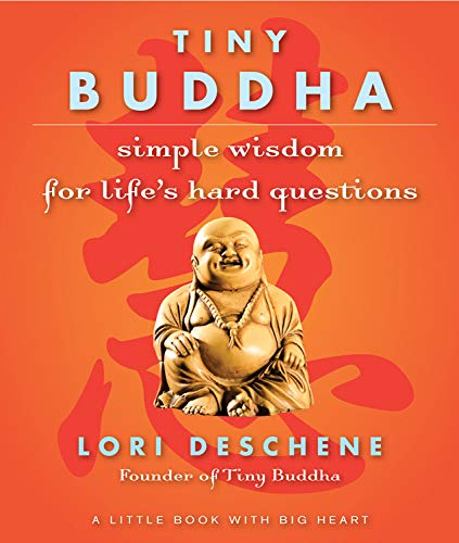 Tiny Buddha: Simple Wisdom for Life