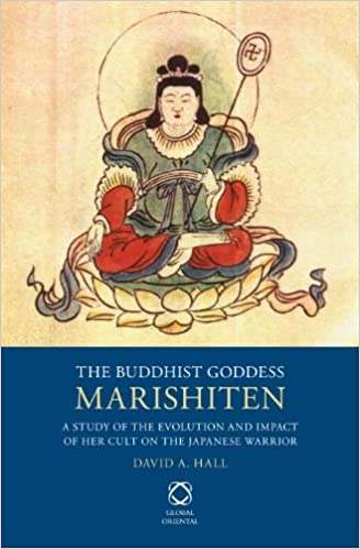 Amazon the buddhist goddess marishiten a study of the amazon the buddhist goddess marishiten a study of the evolution and impact of her cult on the japanese warrior 9789004250109 david a hall books fandeluxe Images