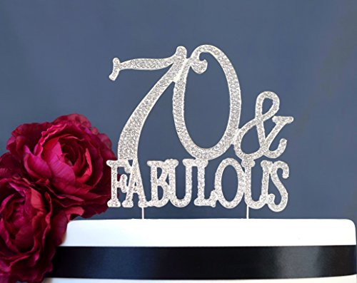 70 and Fabulous Cake Topper | Premium Crystal Rhinestone Gems | 70th Birthday Party Decoration | Quality Metal Alloy | Perfect Keepsake (70&Fab Silver) - Fabulous Desserts