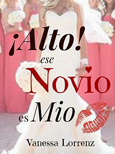 alto-ese-novio-es-mio-spanish-edition