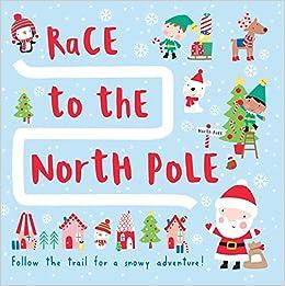 Race To The North Pole por Klara Hawkins epub