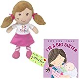 Big Sister Gift Set for Little Girls and Toddlers, Big Sister Doll and I am a Big Sister Book by Joanna Cole Bundle with Gift Tag (Sister / Cole / Gift Tag)