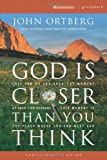 img - for By John Ortberg God Is Closer Than You Think Participant's Guide: This Can Be the Greatest Moment of Your Life Becau (Zondervan Groupware Small Group Edi) [Paperback] book / textbook / text book
