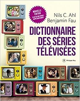 Dictionnaire des séries télévisées - Nouvelle édition