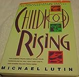 Childhood Rising, Michael Lutin, 0385299397
