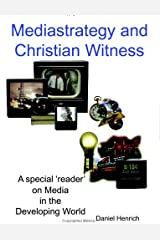 Mediastrategy and Christian Witness Kindle Edition