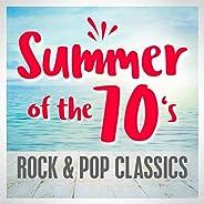 Summer of the 70s: Rock & Pop Clas