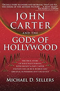 John Carter and the Gods of Hollywood by [Sellers, Michael D.]