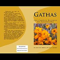 Gathas: Los Cantos Divinos de Zaratustra