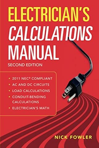 Electrician's Calculations Manual, Second Edition (P/L Custom Scoring Survey) (Portable Air Power)