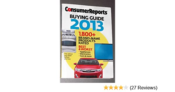 consumer reports buying guide 2013 consumer reports 0074851089781 rh amazon com consumer reports buying guide 2018 cameras consumer reports buying guide 2018