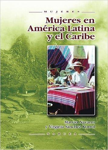 Mujeres En America Latina y El Caribe: Amazon.es: Navarro, Marysa, Sánchez Korrol, Virginia, López Ballester, José: Libros