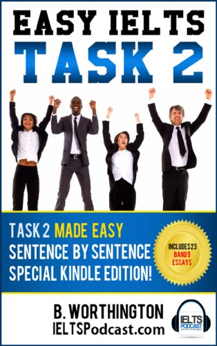 easy ielts writing task two how to pass ielts writing task two rh amazon com IELTS Writing Task 2 Topics General IELTS Writing Task 2