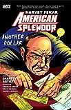 American Splendor Another Dollar by Harvey Pekar (9-Jan-2009) Paperback