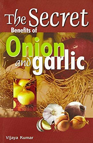 Secret Benefits of Onion & Garlic