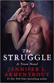 The Struggle: The Titan Series Book 3
