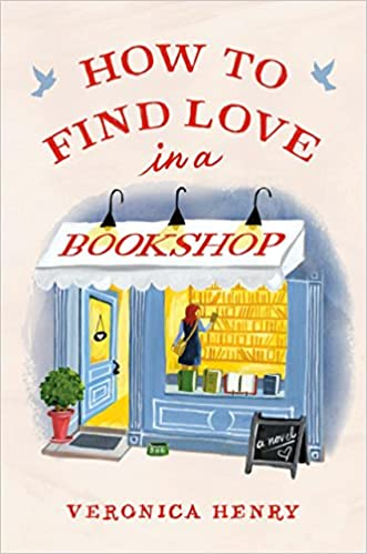 Image result for how to find love in a bookshop by veronica henry