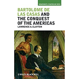 Bartolome de las Casas and the Conquest of the Americas Audiobook