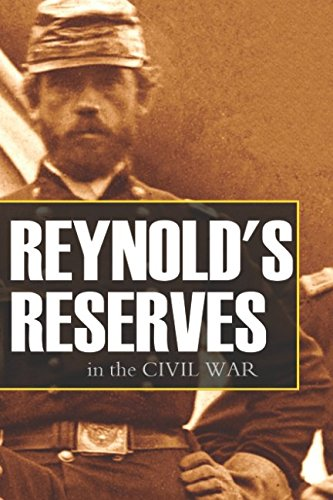 Reynold's Reserves in the Civil War (Annotated) pdf epub