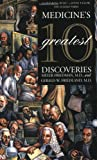 Medicine's 10 Greatest Discoveries, Meyer Friedman and Gerald W. Friedland, 0300082789