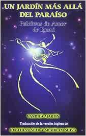 Jardin mas alla del paraiso, un: Amazon.es: Rumi Jalalludin, Mevlana: Libros