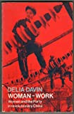 img - for Woman-work: Women and the Party in Revolutionary China (Oxford Paperbacks) book / textbook / text book
