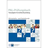 PAL-Prüfungsbuch Wirtschaft- und Sozialkunde
