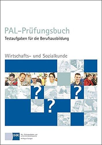 PAL-Prüfungsbuch Wirtschaft- und Sozialkunde Taschenbuch – 1. Oktober 2013 Christiani Paul 387125889X NU-KAQ-00604352
