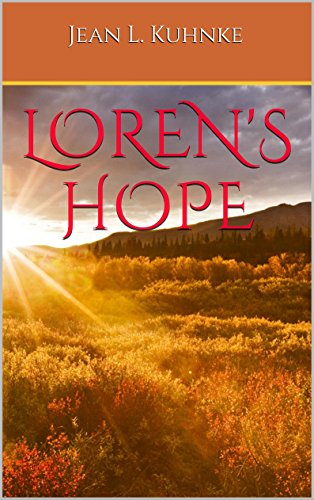 Loren's Hope by [Kuhnke, Jean L.]