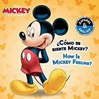 How Is Mickey Feeling? / ¿Cómo se siente Mickey?